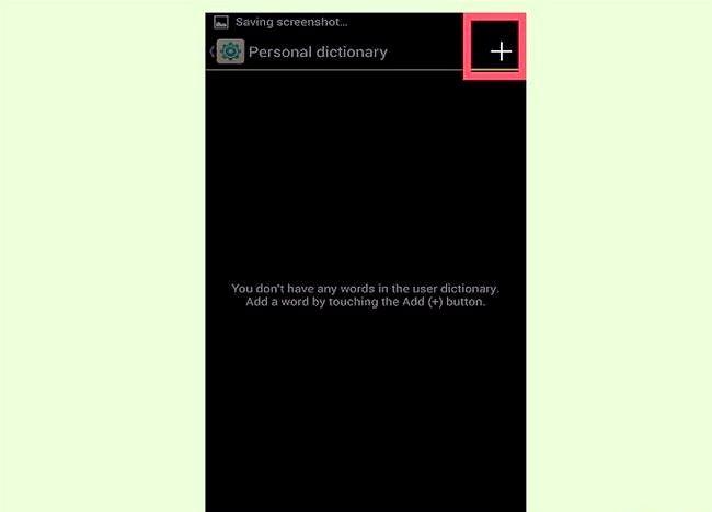 Android के लिए कस्टम टेक्स्ट शॉर्टकट जोड़ें चरण 5